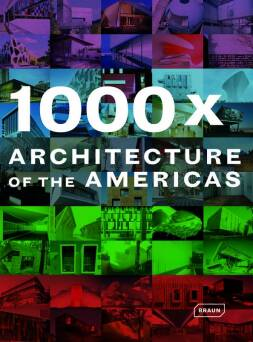 1000 x Architecture of the Americas_Galindo Michelle