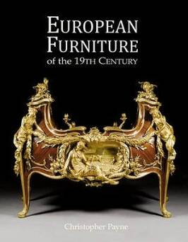 European Furniture of the 19th Century_Payne Christopher