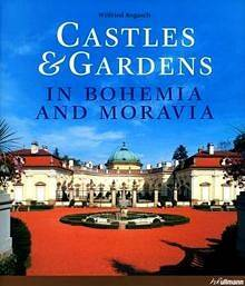 Castles & Gardens in Bohemia and Moravia_Rogasch Wilfried