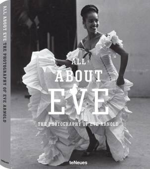 Eve Arnold, All About Eve