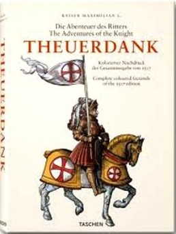 The Adventures of the Knight Theuerdank _ Fussel Stephan