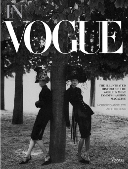 In Vogue: An Illustrated History of the World's Most Famous Fashion Magazine_Oliva Alberto, Angeletti Norberto
