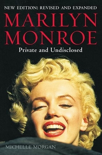 Marilyn Monroe: Private and Undisclosed_Morgan Michelle