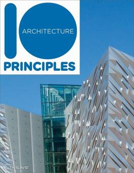 10 Principles of Architecture_Slavid Ruth