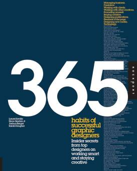 365 Habits of Successful Graphic Designers_Saville Laurel, Gordon Steve, Plazm