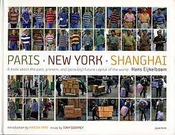 Paris - New York - Shanghai_Eijkelboom Hans