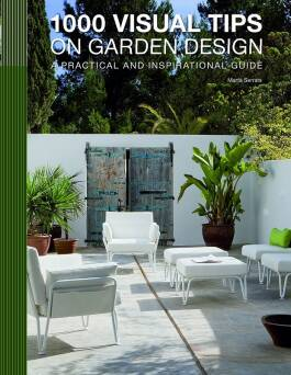 1000 Visual Tips on Garden Design_Serrats Marta