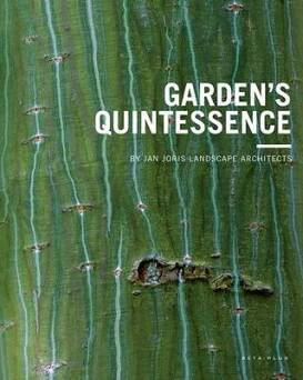 Garden's Quintessence: By Jan Joris Landscape Architects_Pauwels Ivo
