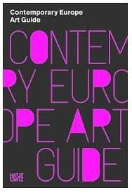 Contemporary Europe: Art Guide to Europe_Gordon Mark
