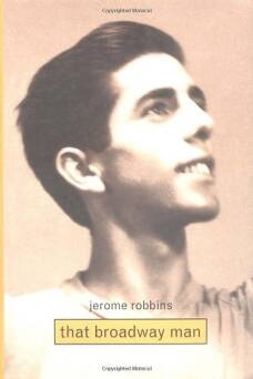 Jerome Robbins: That Broadway Man, That Ballet Man_Conrad Christine