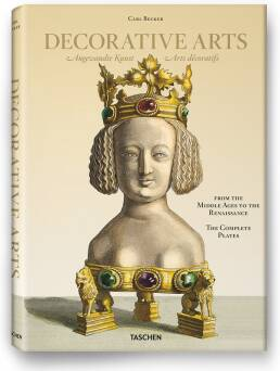 Becker, Decorative Arts from the Middle Ages to the Renaissance_Warncke Carsten-Peter