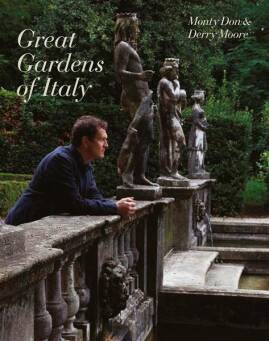The Great Gardens of Italy_Don Monty, Moore Derry