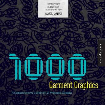 1000 Garment Graphics_Everett Jeffrey