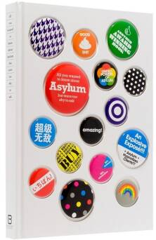 Asylum Book: All You Wanted to Know About Asylum But Were Too Shy to Ask_Ai Wei Lua